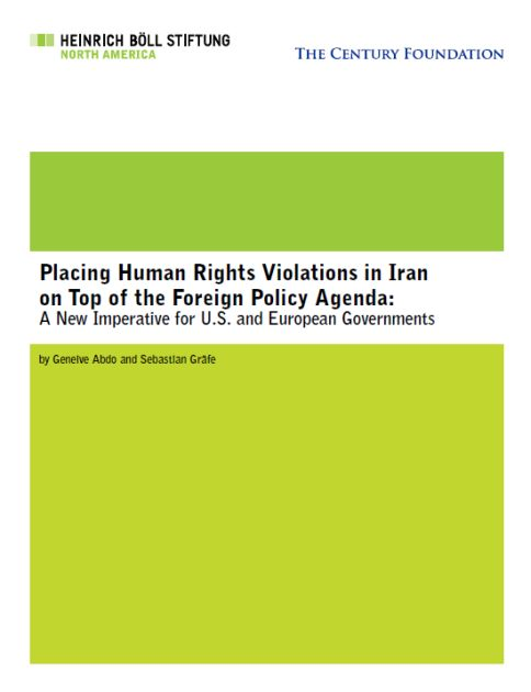 Placing Human Rights Violations in Iran on Top of the Foreign Policy Agenda
