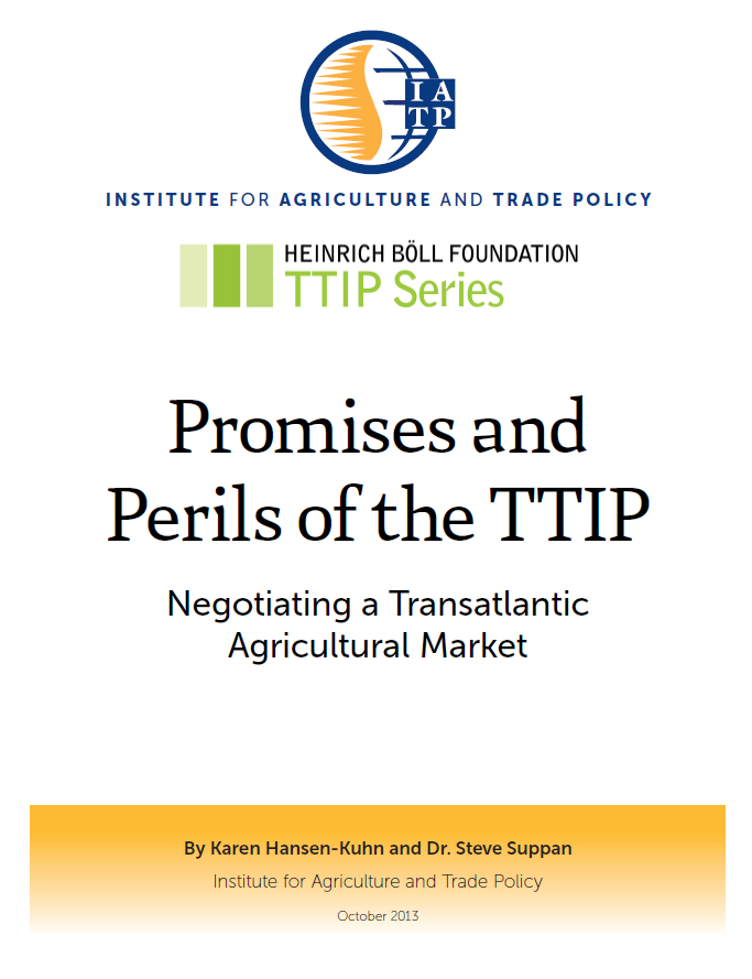 Promises and Perils of the TTIP: Negotiating a Transatlantic Agricultural Market