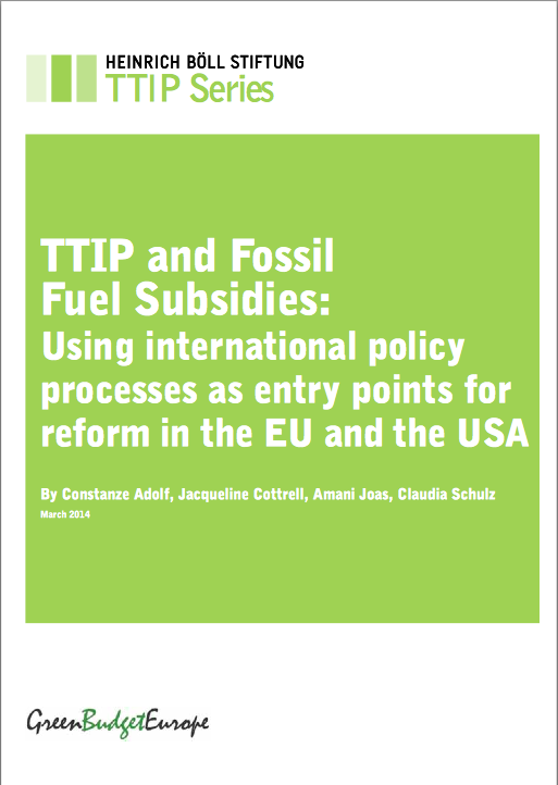 TTIP and Fossil Fuel Subsidies