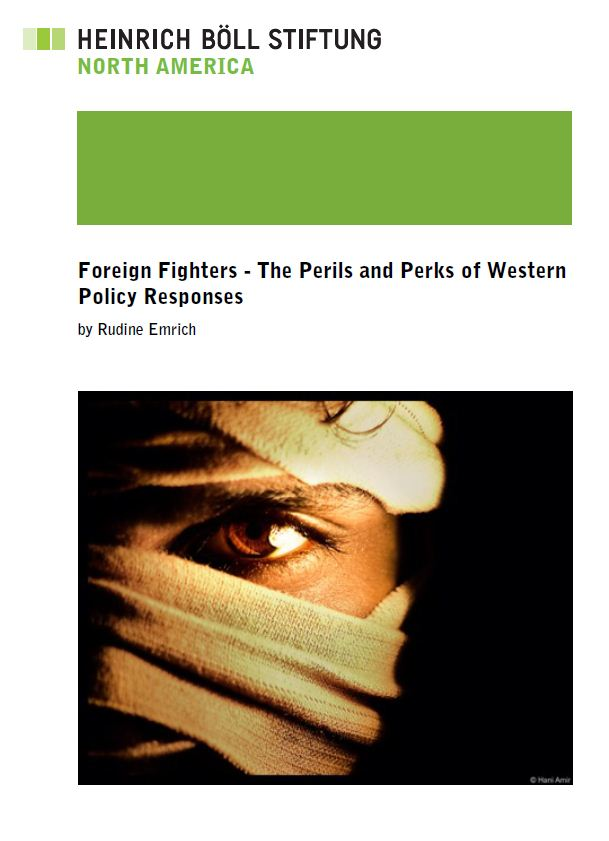 Foreign Fighters - The Perils and Perks of Western Policy Responses