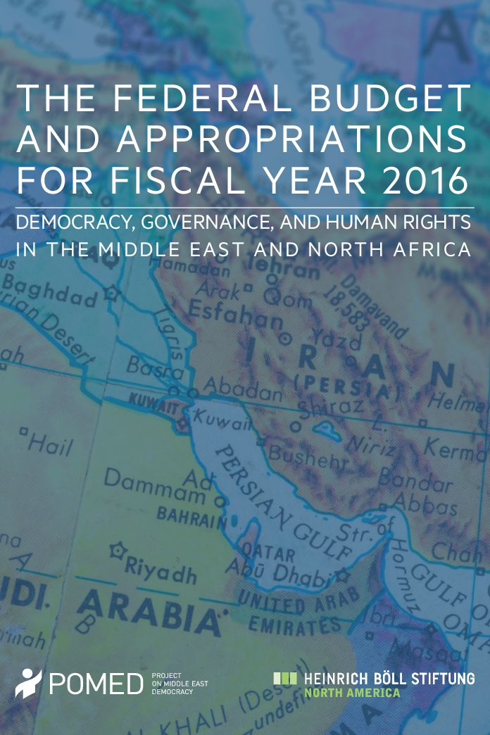 The Federal Budget and Appropriations for Fiscal Year 2016: Democracy, Governance, and Human Rights in the Middle East and North Africa